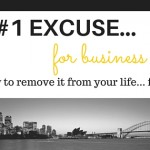 The #1 Excuse for Business Failure