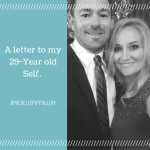 A Letter To My 29-Year-Old Self