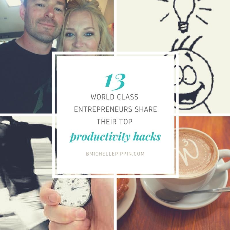 13 World Class Entrepreneurs Share Their Top Productivity Hacks