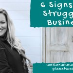 6 Signs of a Struggling Business (And What to Do About Each!)