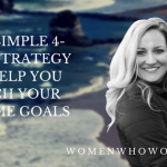 The Simple 4-Step Strategy To Help You Reach Your Income Goals