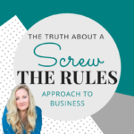 Wild Success: Screw the Rules in Business?
