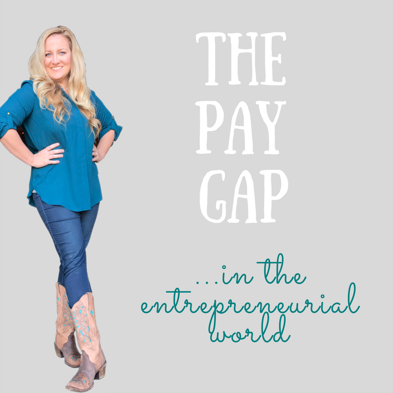 "The ""Pay Gap"" in the Entrepreneurial World"