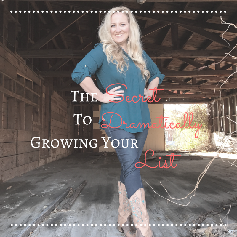 The Secret to Dramatically Growing Your List