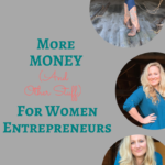 More Money for Women Entrepreneurs