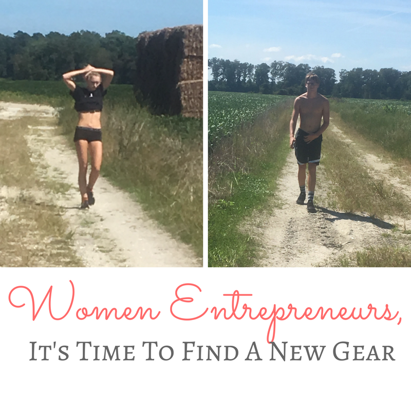 Women Entrepreneurs: Here's How to Find a New Gear