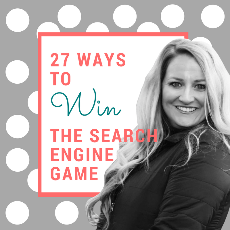27 Ways to Win The Search Engine Game