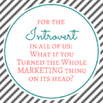 Marketing for the Introverted Woman Entrepreneur